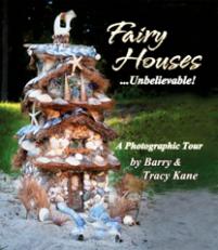 Fairy Houses...Unbelievable!
