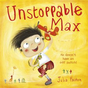 unstoppable-max-julia-patton